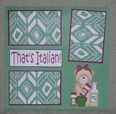 """That's Italian cs""-Premade Scrapbook Page 12x12"