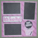 """""""It's Your Day Birthday 2tc""""-Premade Scrapbook Page 12x12"""