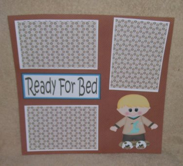 """Ready For Bed Boy""-Premade Scrapbook Page 12x12"