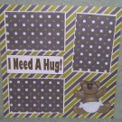 """""""I Need A Hug 1a""""-Premade Scrapbook Page 12x12"""