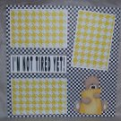 """""""I'm Not Tired Yet""""-Premade Scrapbook Page 12x12"""