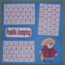 """""""Puddle Jumping""""-Premade Scrapbook Page 12x12"""