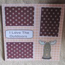 """""""I Love The Outdoors Moose""""-Premade Scrapbook Page 12x12"""