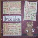 """I Believe In Santa""-Premade Scrapbook Page 12x12"