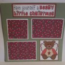 """Have Yourself a Beary Little Christmas c""-Premade Scrapbook Page 12x12"