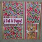 """I Got A Puppy""-Premade Scrapbook Page 12x12"