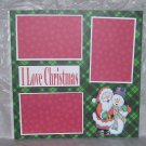 """I Love Christmas""-Premade Scrapbook Page 12x12"