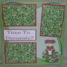"""""""Time To Decorate js""""-Premade Scrapbook Page 12x12"""