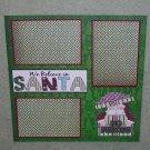 """We Believe In Santa""-Premade Scrapbook Page 12x12"