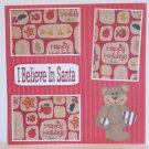 """""""I Believe In Santa a""""-Premade Scrapbook Page 12x12"""