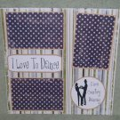 """I Love To Dance 2""-Premade Scrapbook Page 12x12"