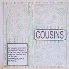 """Cousins c""-Premade Scrapbook Page 12x12"