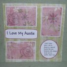 """""""I Love My Auntie a""""-Premade Scrapbook Page 12x12"""