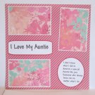 """I Love My Auntie b""-Premade Scrapbook Page 12x12"