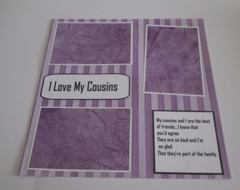 """I Love My Cousins c""-Premade Scrapbook Page 12x12"
