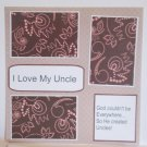 """""""I Love My Uncle""""-Premade Scrapbook Page 12x12"""