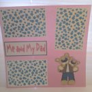 """Me and My Dad Girl""-Premade Scrapbook Page 12x12"