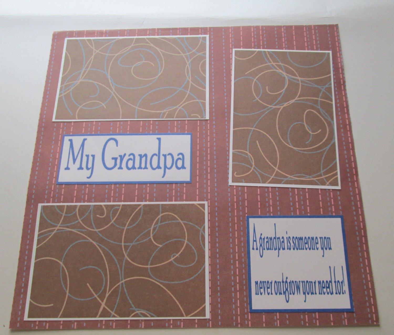 """My Grandpa a""-Premade Scrapbook Page 12x12"