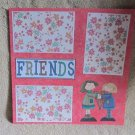 """Friends""-Premade Scrapbook Page 12x12"