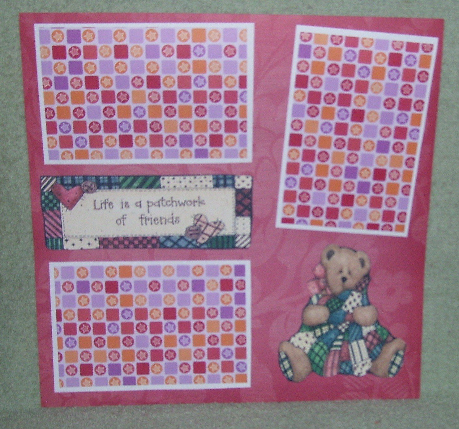 """""""Life Is A Patchwork of Friends a""""-Premade Scrapbook Page 12x12"""