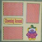 """Clowning Around Short""-Premade Scrapbook Page 12x12"