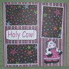 """Holy Cow""-Premade Scrapbook Page 12x12"