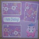 """""""I Hate Dieting""""-Premade Scrapbook Page 12x12"""
