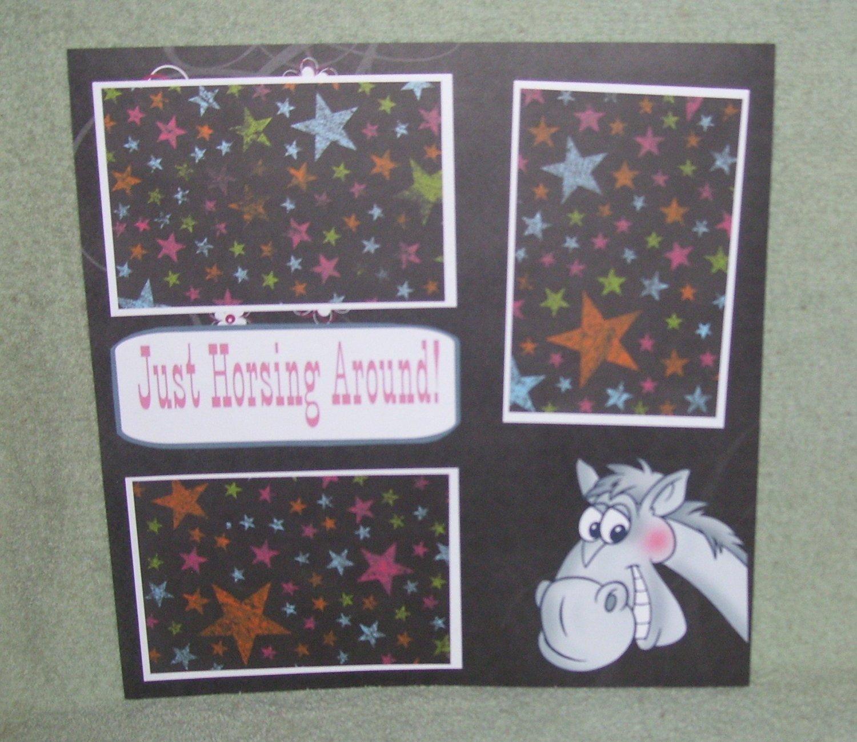 """Just Horsing Around""-Premade Scrapbook Page 12x12"