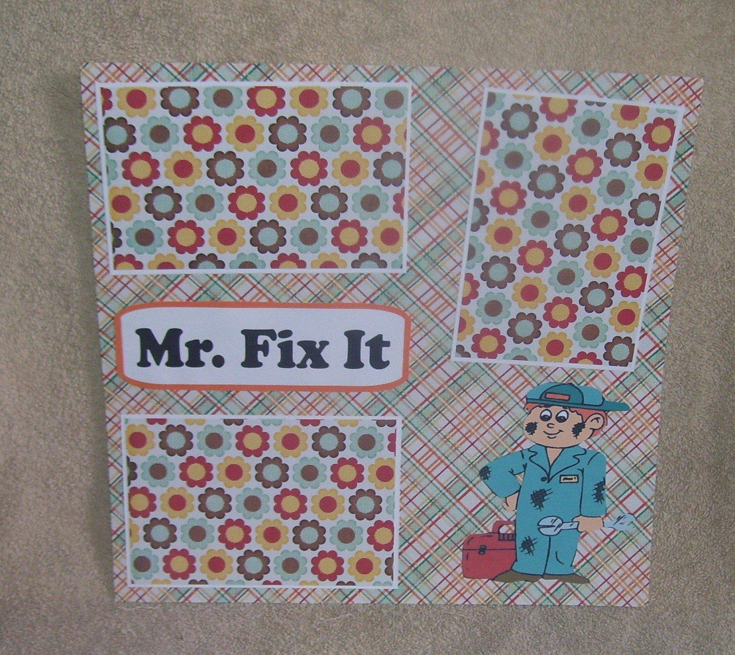 """Mr Fix It""-Premade Scrapbook Page 12x12"