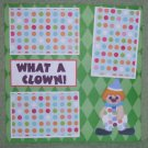 """What A Clown""-Premade Scrapbook Page 12x12"