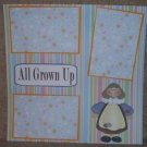 """All Grown Up""-Premade Scrapbook Page 12x12"