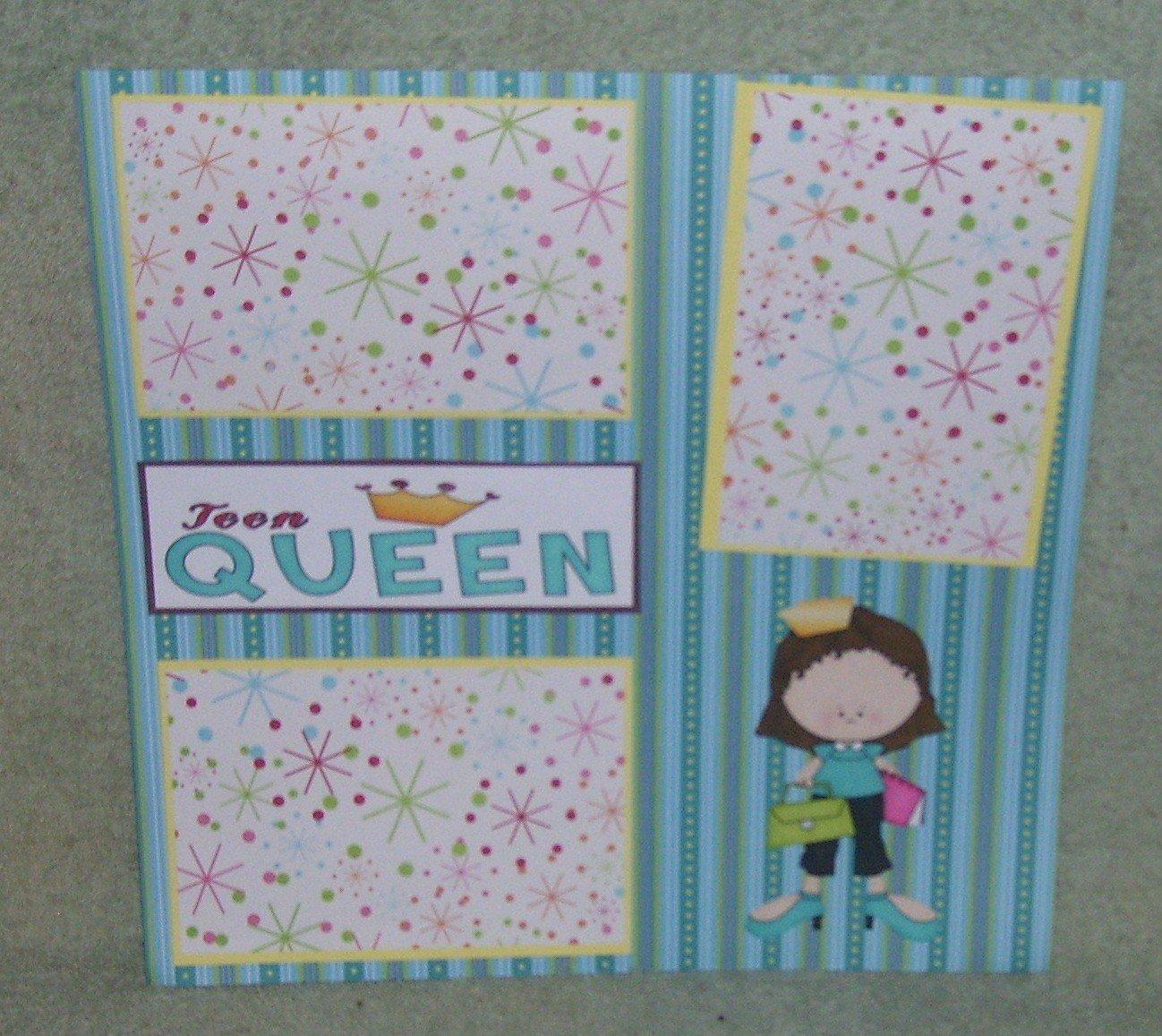 """""""Teen Queen""""-Premade Scrapbook Page 12x12"""