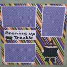 """""""Brewing Up Some Trouble Witch 1""""-Premade Scrapbook Page 12x12"""