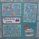 """Time To Do The Laundry""-Premade Scrapbook Page 12x12"