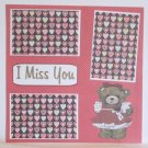 """""""I Miss You Girl bear""""-Premade Scrapbook Page 12x12"""