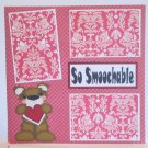 """So Smoochable Left a""-Premade Scrapbook Page 12x12"