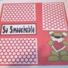 """So Smoochable Right""-Premade Scrapbook Page 12x12"