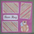 """Bear Hug""-Premade Scrapbook Page 12x12"
