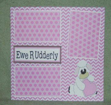 """""""Ewe R Udderly""""-Premade Scrapbook Page 12x12"""