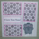 """I Love You Tons""-Premade Scrapbook Page 12x12"
