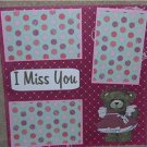 """I Miss You a""-Premade Scrapbook Page 12x12"