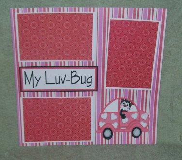 """My Luv Bug""-Premade Scrapbook Page 12x12"