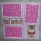 """What A Sweetheart""-Premade Scrapbook Page 12x12"