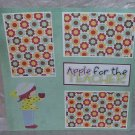 """Apple For The Teacher""-Premade Scrapbook Page 12x12"
