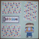 """""""Back To School Boy a""""-Premade Scrapbook Page 12x12"""