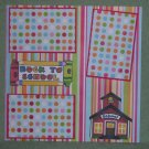 """Back To School House""-Premade Scrapbook Page 12x12"