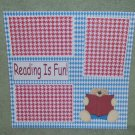 """""""Reading Is Fun""""-Premade Scrapbook Page 12x12"""