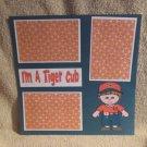 """""""I'm A Tiger Cub""""-Premade Scrapbook Page 12x12"""