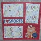 """I Love Sports Football""-Premade Scrapbook Page 12x12"