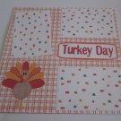 """Turkey Day""-Premade Scrapbook Page 12x12"